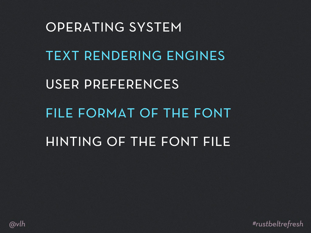operating system text rendering engines user pr...