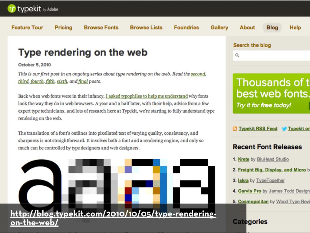 http://blog.typekit.com/2010/10/05/type-renderi...