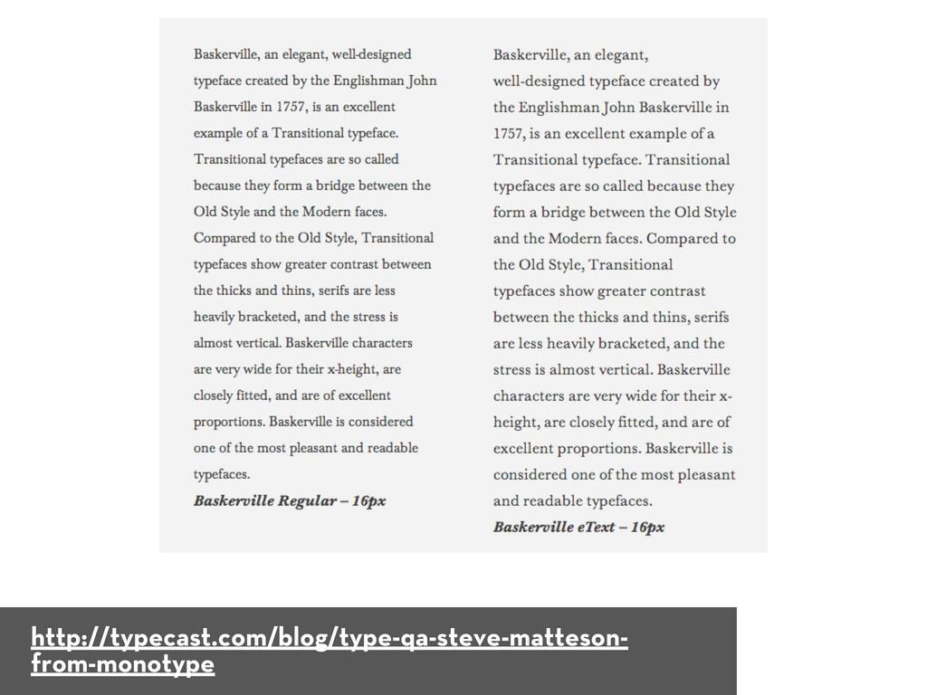 http://typecast.com/blog/type-qa-steve-matteson...