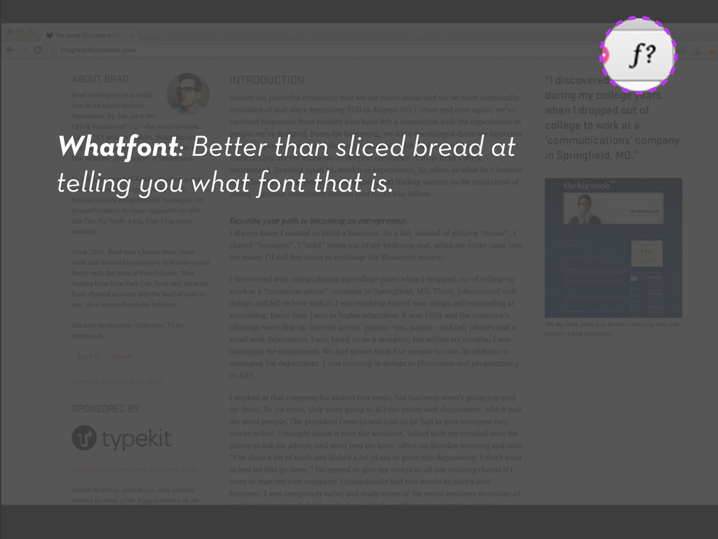 Whatfont: Better than sliced bread at telling y...