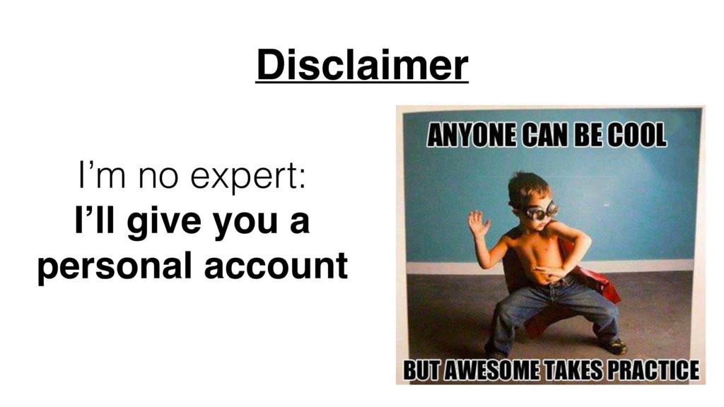 Disclaimer I'm no expert: I'll give you a perso...