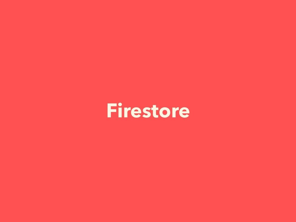 Firestore