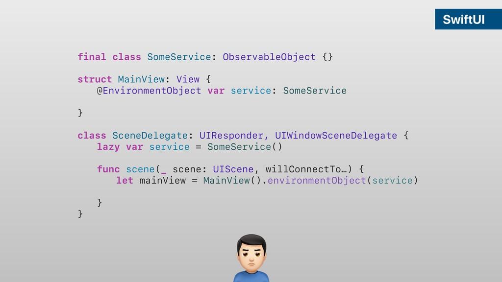 SwiftUI final class SomeService: ObservableObje...