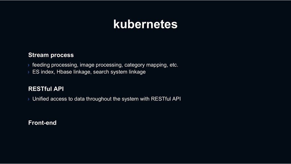 kubernetes › Unified access to data throughout ...
