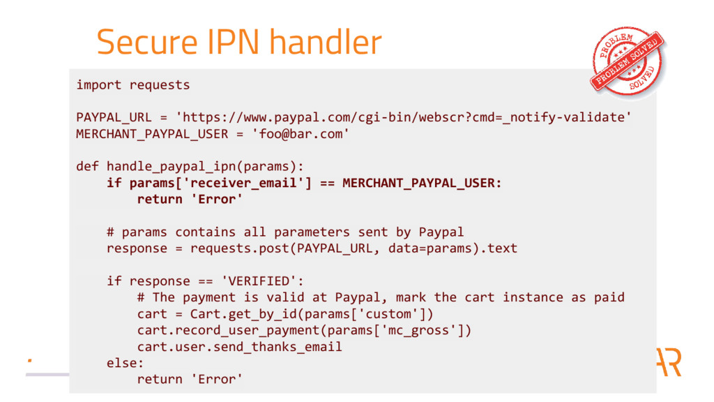 Secure IPN handler import requests PAYPAL_URL =...