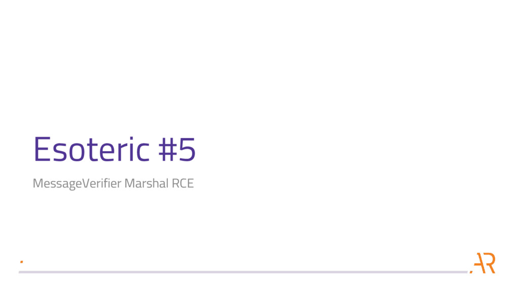 Esoteric #5 MessageVerifier Marshal RCE