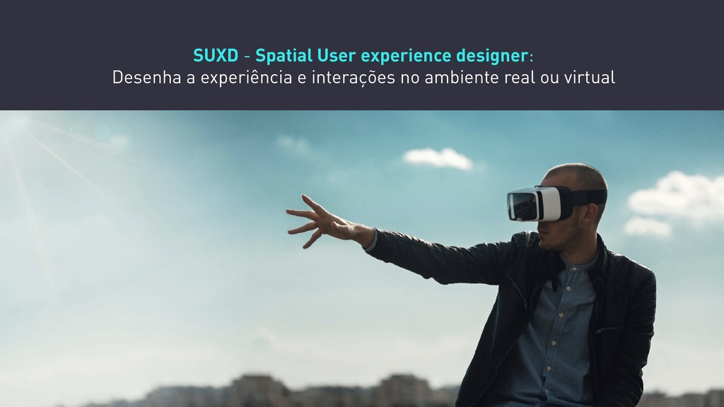 SUXD - Spatial User experience designer: Desenh...