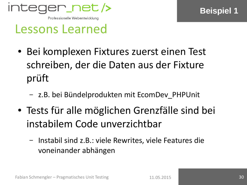 11.05.2015 Lessons Learned ● Bei komplexen Fixt...