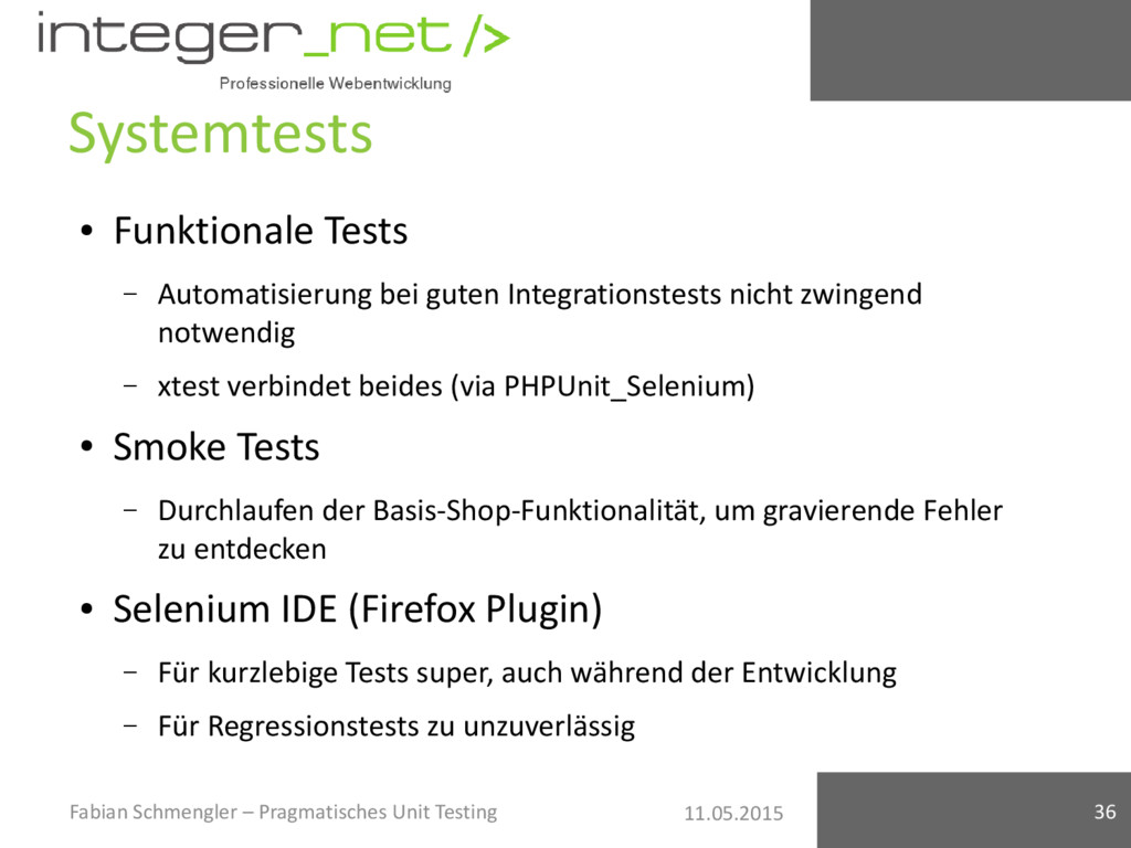 11.05.2015 Systemtests ● Funktionale Tests – Au...