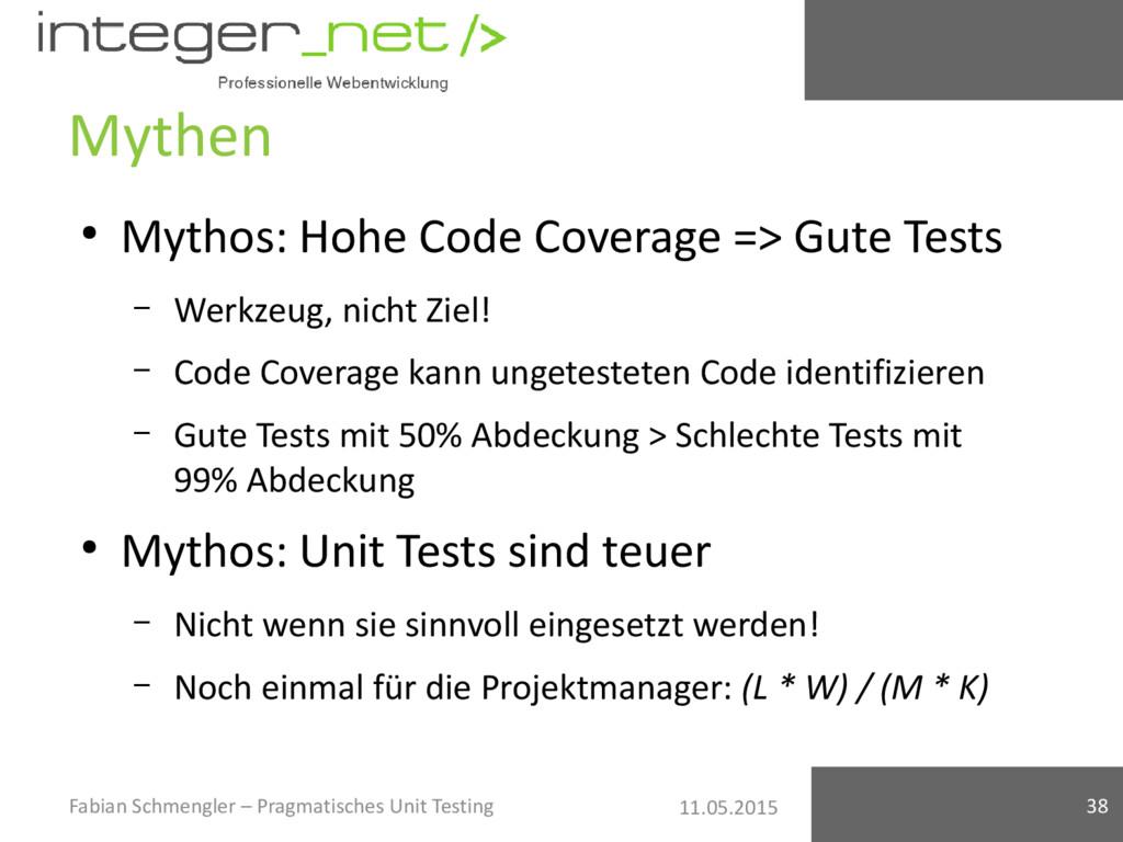11.05.2015 Mythen ● Mythos: Hohe Code Coverage ...