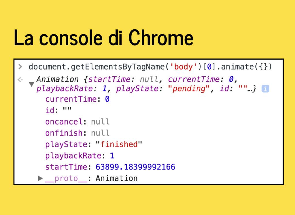 La console di Chrome