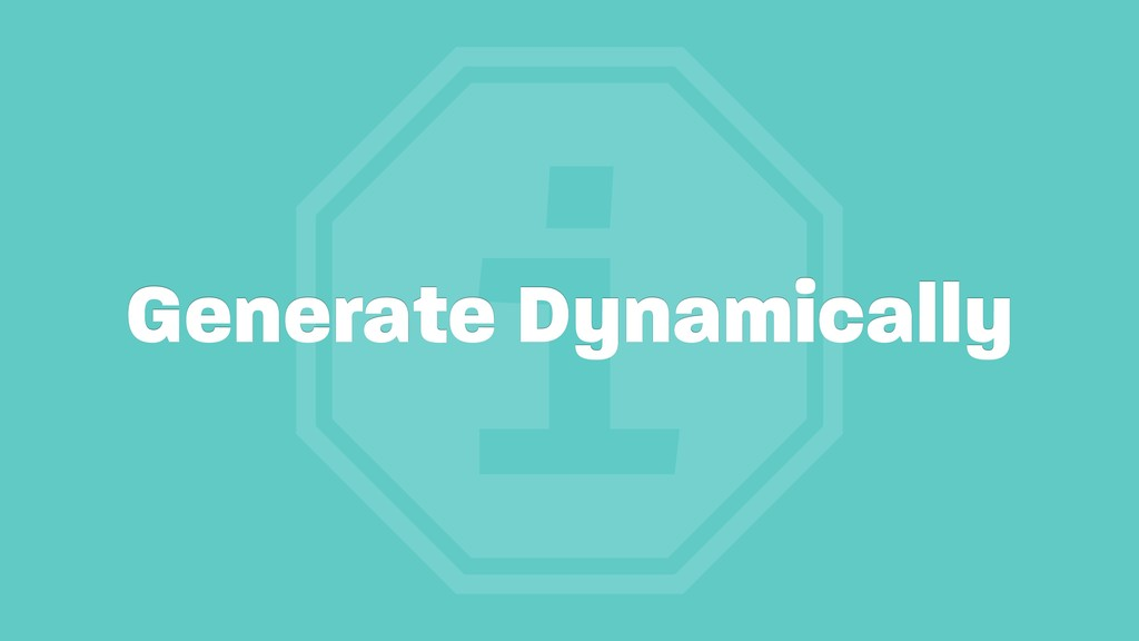i Generate Dynamically