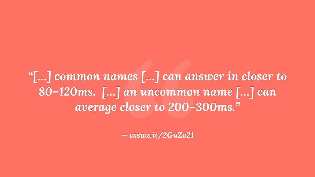 """ ""[…] common names […] can answer in closer to..."