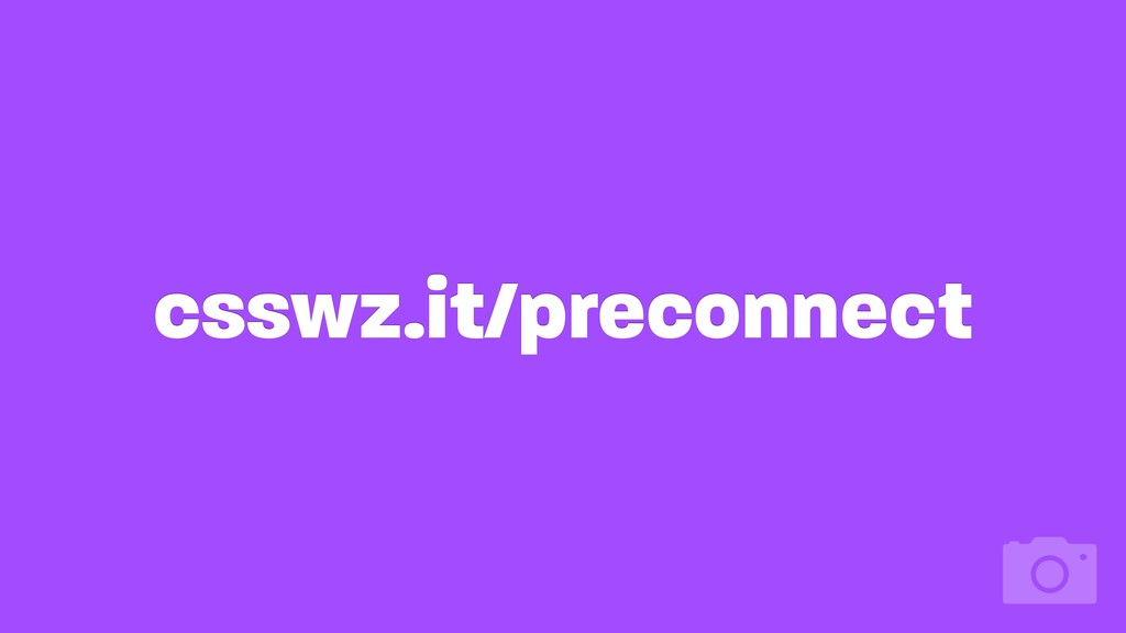 csswz.it/preconnect