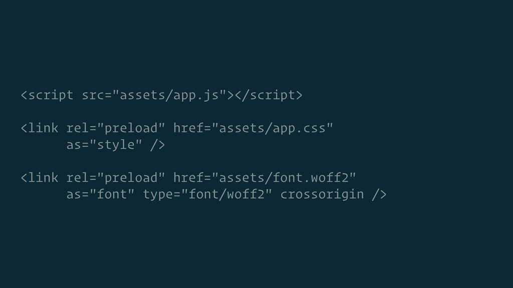 "<script src=""assets/app.js""></script> <link rel..."