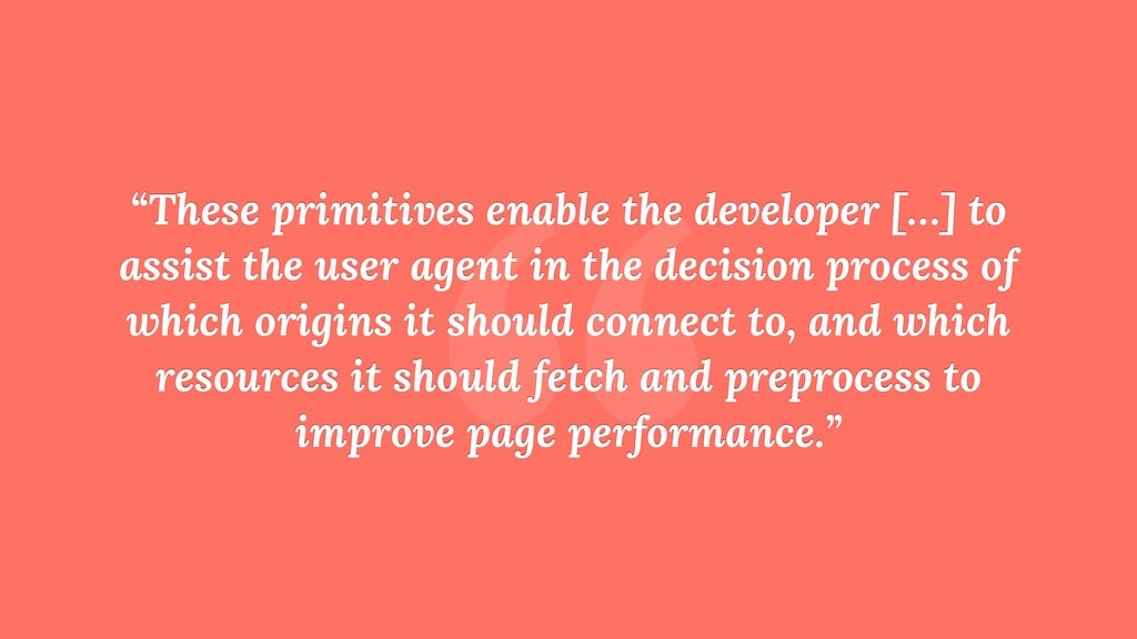 """ ""These primitives enable the developer […] to..."