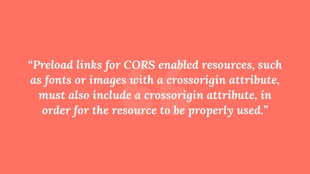 """ ""Preload links for CORS enabled resources, su..."