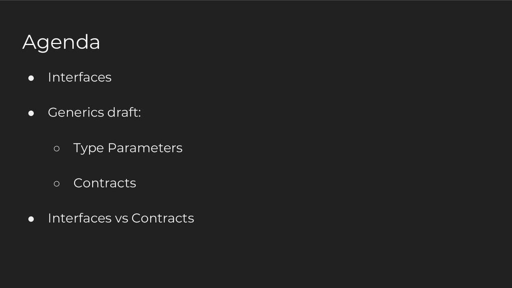 ● Interfaces ● Generics draft: ○ Type Parameter...