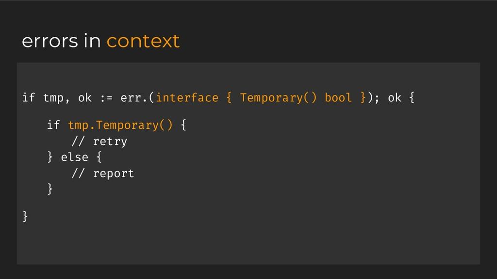if tmp, ok := err.(interface { Temporary() bool...