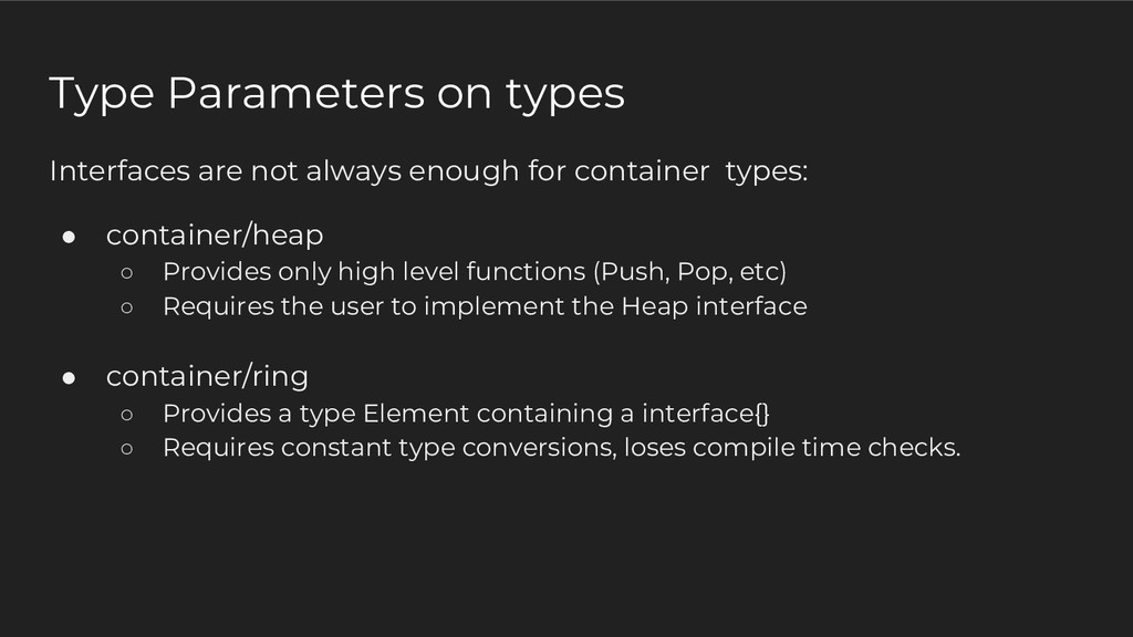 Type Parameters on types Interfaces are not alw...