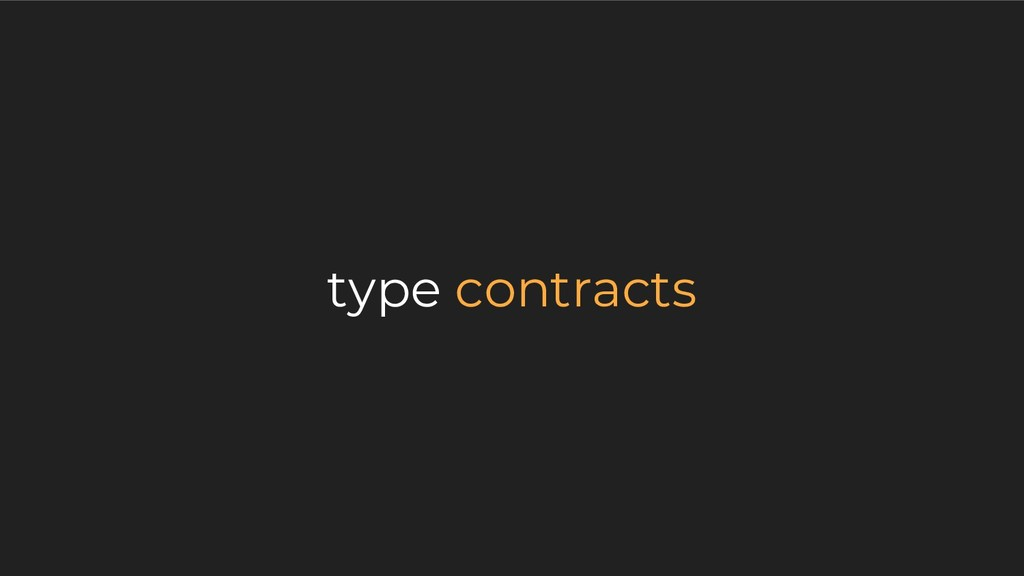 type contracts