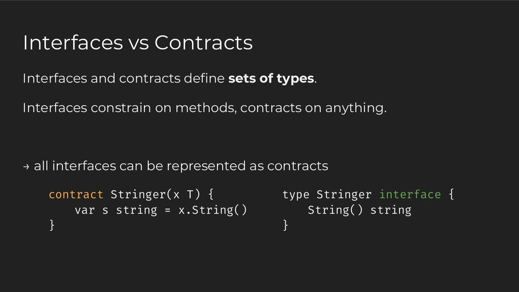 Interfaces and contracts define sets of types. ...