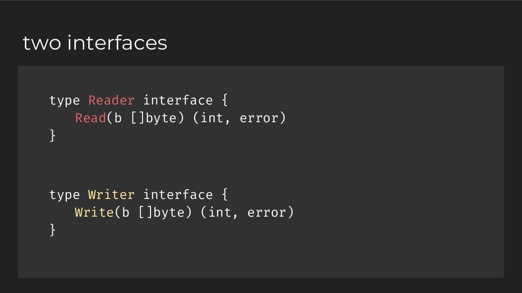 type Reader interface { Read(b []byte) (int, er...