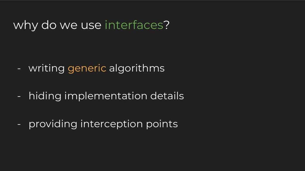 - writing generic algorithms - hiding implement...