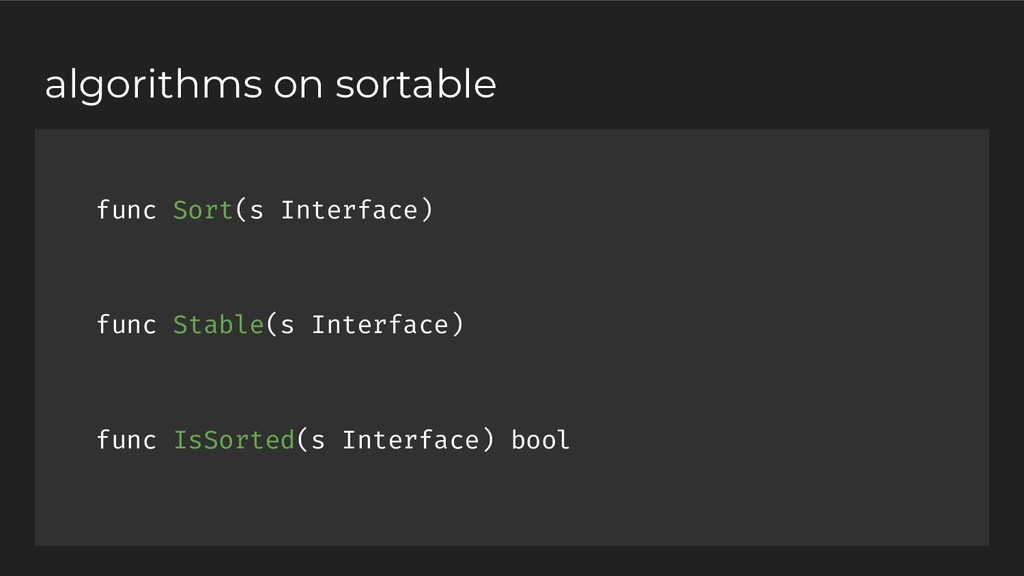 func Sort(s Interface) func Stable(s Interface)...