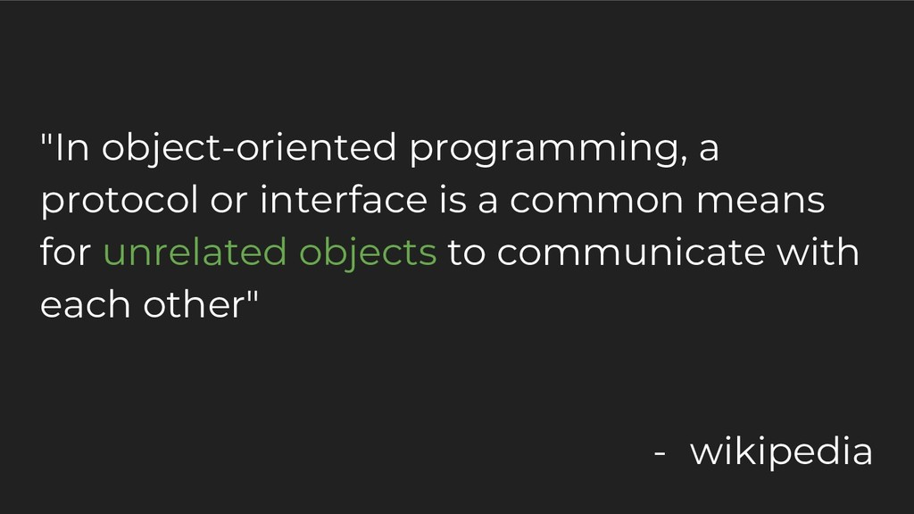 """""""In object-oriented programming, a protocol or ..."""