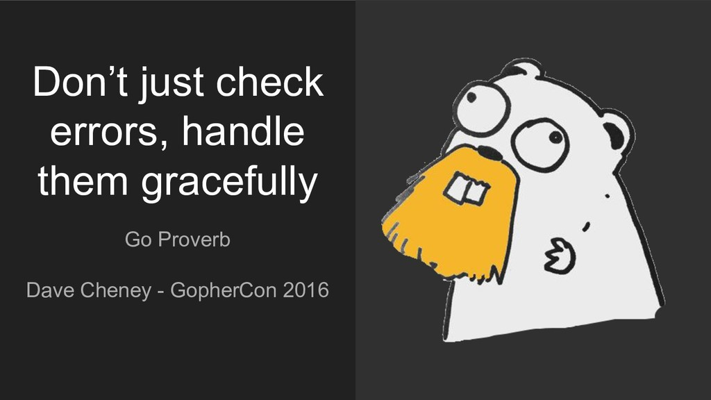 Go Proverb Dave Cheney - GopherCon 2016 Don't j...