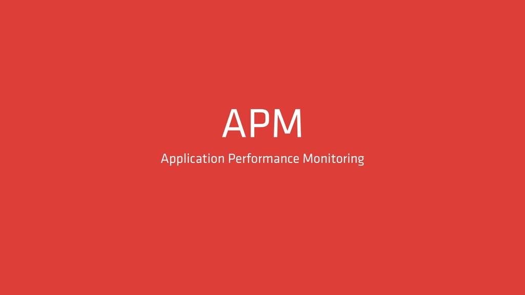 APM Application Performance Monitoring