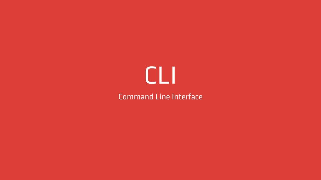 CLI Command Line Interface