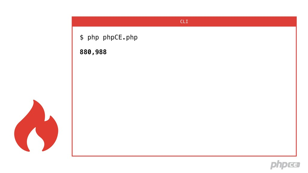 $ php phpCE.php  880,988 CLI
