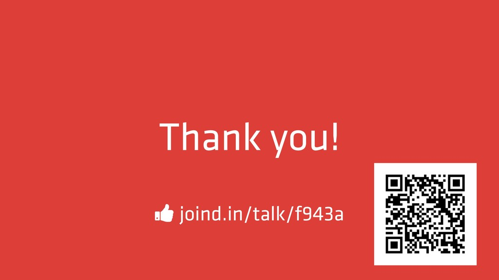 Thank you! # joind.in/talk/f943a