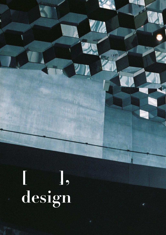 [ ], design