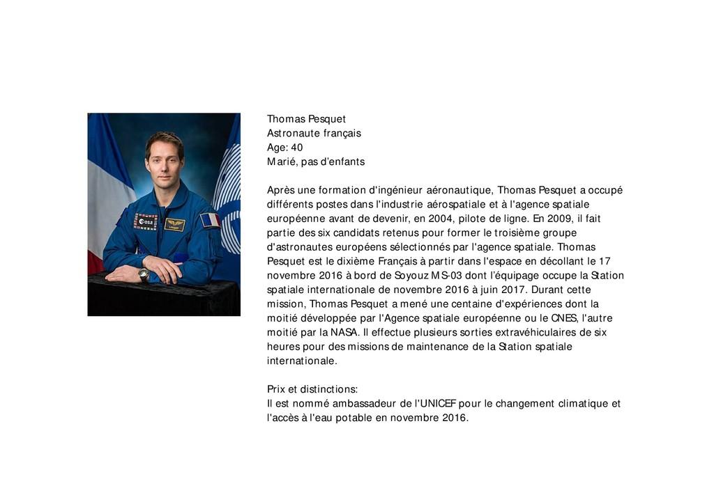 Thomas Pesquet Astronaute français Age: 40 Mari...