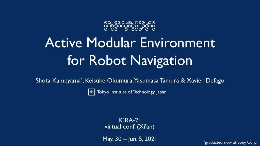 Active Modular Environment for Robot Navigation...
