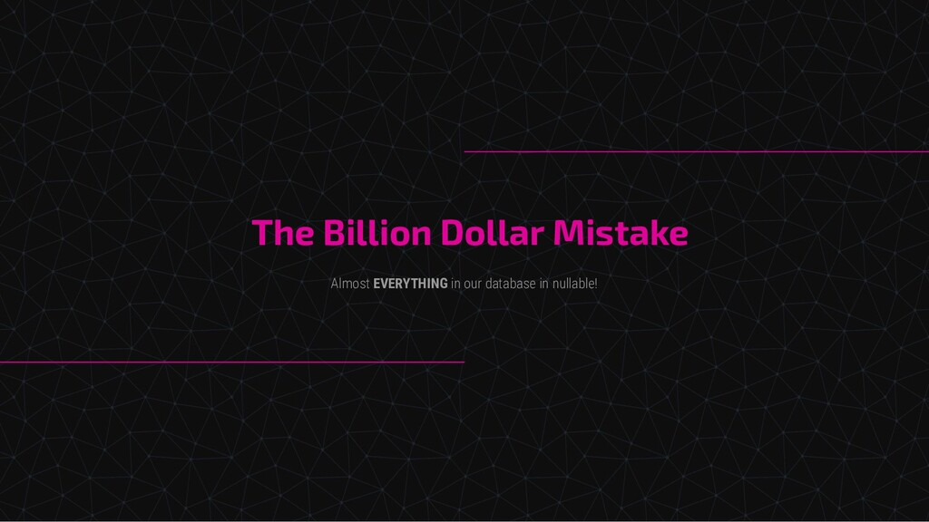 The Billion Dollar Mistake Almost EVERYTHING in...
