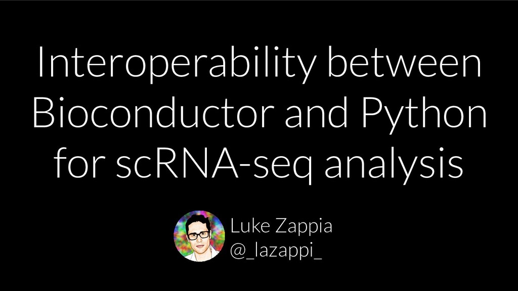 Interoperability between Bioconductor and Pytho...