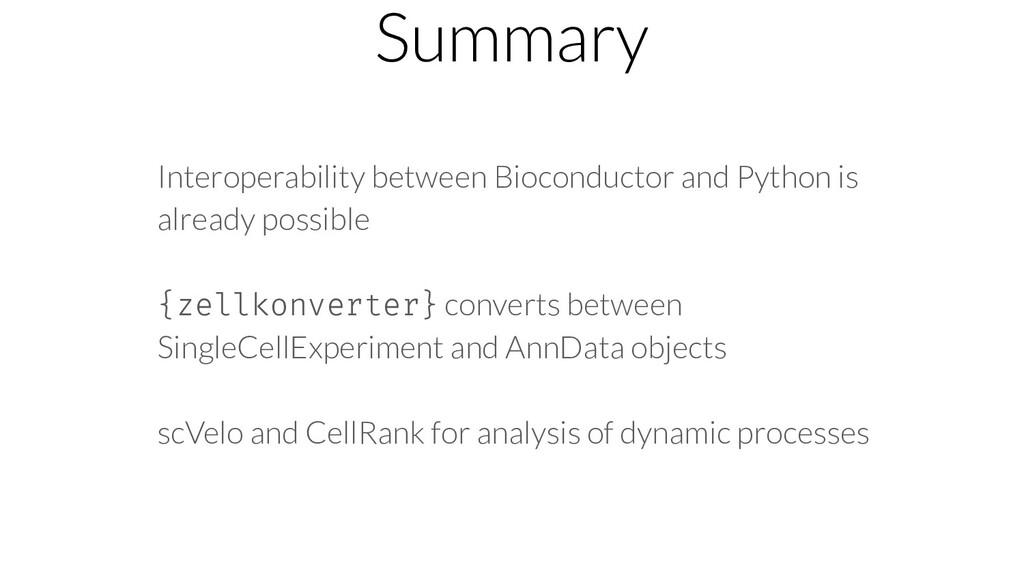 Summary Interoperability between Bioconductor a...