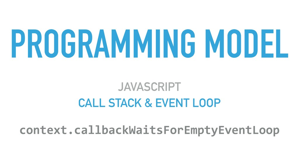PROGRAMMING MODEL JAVASCRIPT CALL STACK & EVENT...