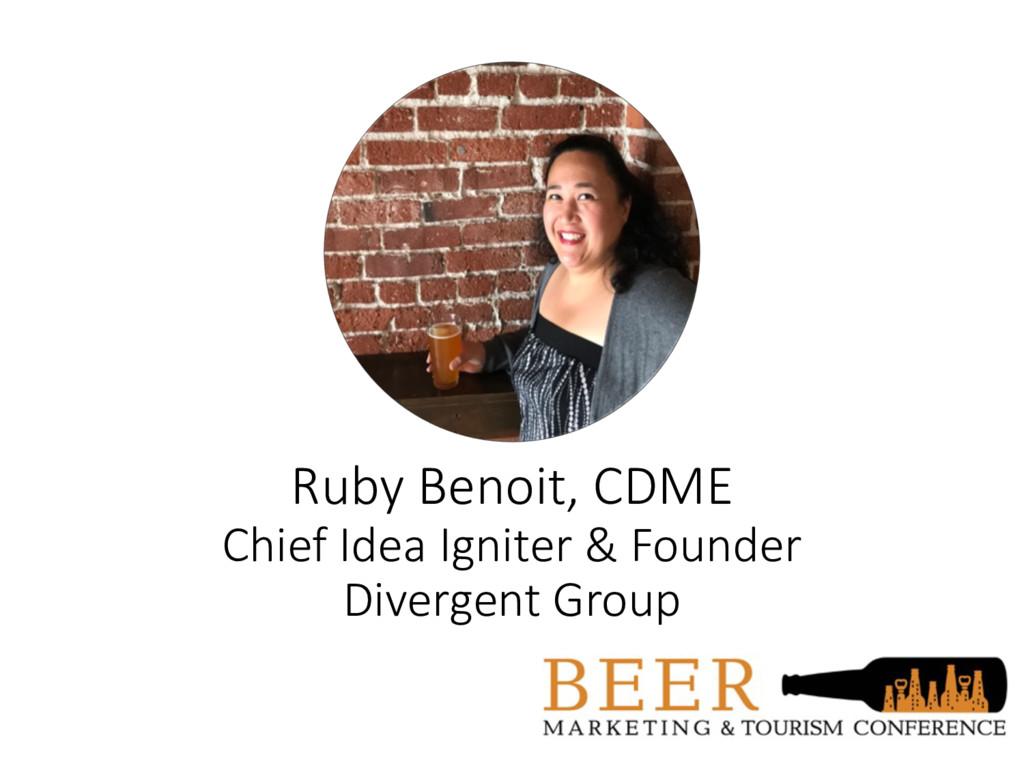 Ruby Benoit, CDME Chief Idea Igniter & Founder ...