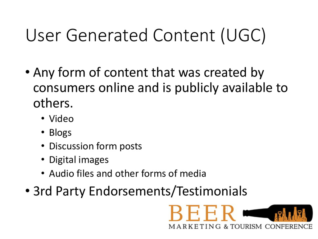 User Generated Content (UGC) • Any form of cont...