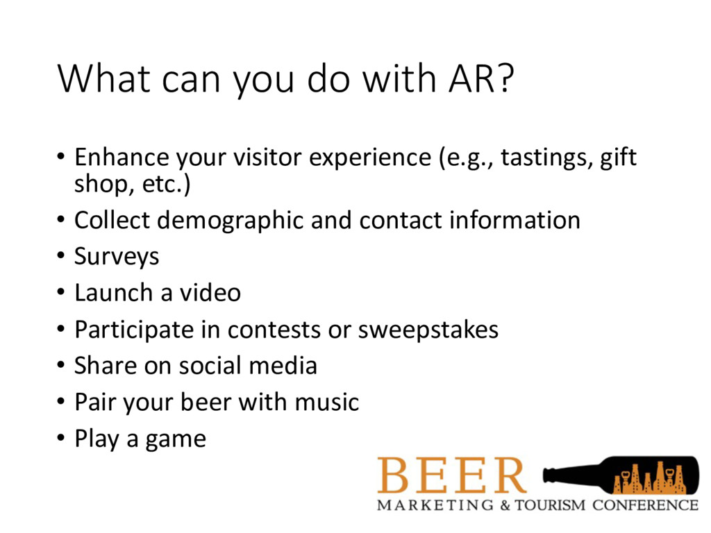 What can you do with AR? • Enhance your visitor...