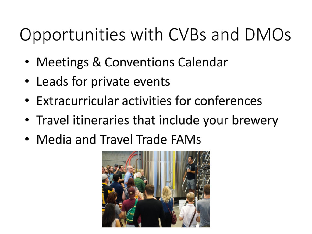 Opportunities with CVBs and DMOs • Meetings & C...