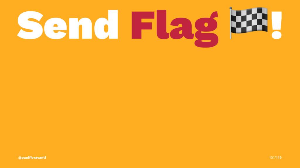 Send Flag ! @paulfioravanti 101/149