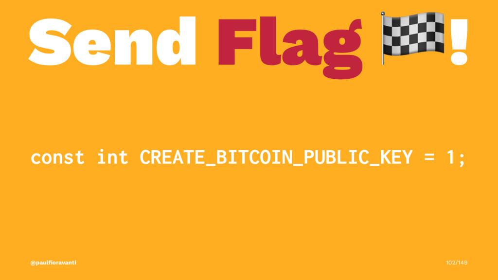 Send Flag ! const int CREATE_BITCOIN_PUBLIC_KEY...