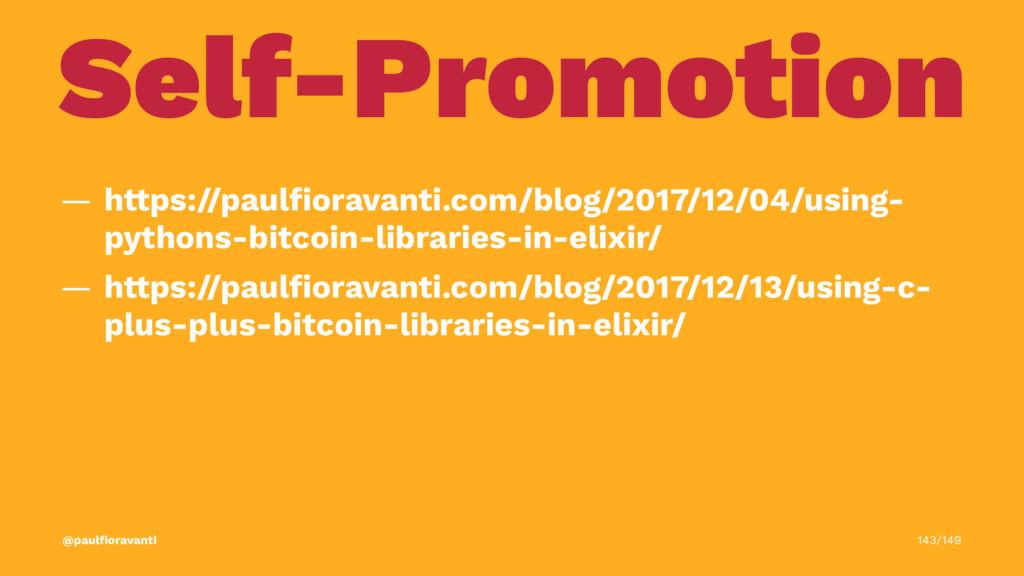 Self-Promotion — h!ps://paulfioravanti.com/blog/...