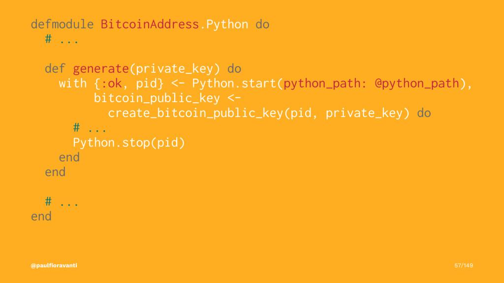 defmodule BitcoinAddress.Python do # ... def ge...